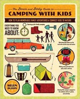 The Down and Dirty Guide to Camping with Kids | Helen Olsson |