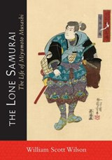 The Lone Samurai | William Scott Wilson |