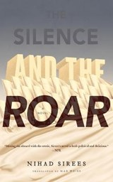 The Silence and the Roar | Nidah Sirees |