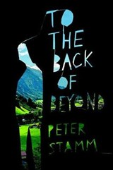 To the Back of Beyond | Peter Stamm |