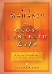 Mahaney, C: The Cross Centered Life