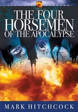 The Four Horsemen of the Apocalypse | Mark Hitchcock |