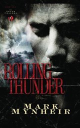 Rolling Thunder | Mark Mynheir |