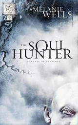 The Soul Hunter | Melanie Wells |