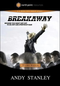Breakaway Study Guide | Andy Stanley |