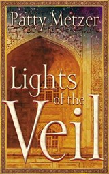 Lights of the Veil | Patty Metzer |