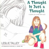 A Thought Is Just a Thought | Leslie Talley |