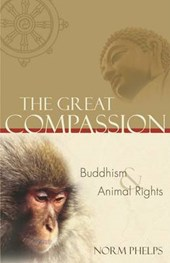 The Great Compassion | Norm Phelps |