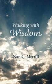 Walking with Wisdom