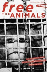 Free the Animals | Ingrid Newkirk |