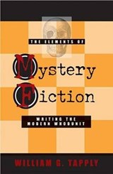 The Elements of Mystery Fiction | William G. Tapply |