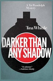 Darker Than Any Shadow | Tina Whittle |