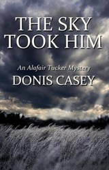 The Sky Took Him | Donis Casey |