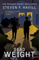 Dead Weight | Steven F. Havill |