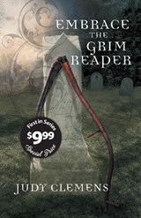 Embrace the Grim Reaper | Judy Clemens |