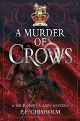 A Murder of Crows | P. F. Chisholm |