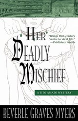 Her Deadly Mischief | Beverle Graves Myers |