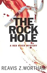 The Rock Hole | Reavis Z. Wortham |
