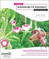 Foundation ActionScript 3 Animation | Keith Peters |