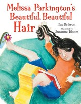 Melissa Parkington's Beautiful, Beautiful Hair | Pat Brisson |