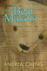 The Bear Makers | Andrea Cheng |