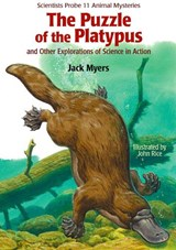 The Puzzle of the Platypus | Jack Myers |