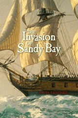 The Invasion of Sandy Bay | Anita Sanchez |