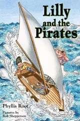 Lilly and the Pirates | Phyllis Root |