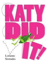 Katy Did It!