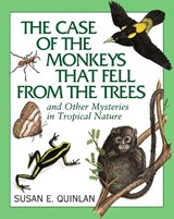 The Case of the Monkeys That Fell from the Trees | Susan E. Quinlan |