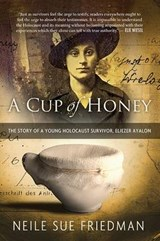 A Cup of Honey | Neile Sue Friedman |