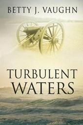 Turbulent Waters
