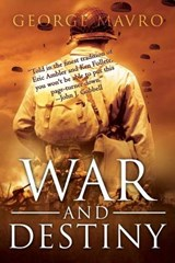 War and Destiny | George Mavro |