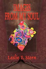Images from My Soul | Leslie E. Stern |