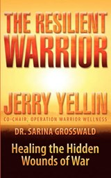 The Resilient Warrior | Jerry Yellin |