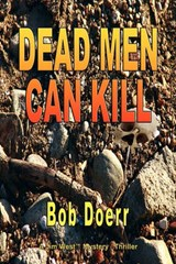 Dead Men Can Kill | Bob Doerr |