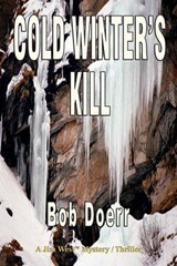 Cold Winter's Kill | Bob Doerr |