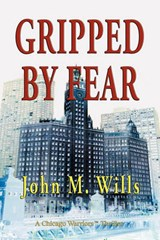 Gripped by Fear | John M. Wills |