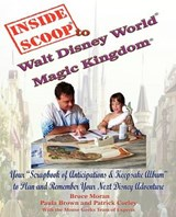Insidescoop to Walt Disney World Magic Kingdom | Bruce Moran |