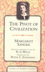 The Pivot of Civilization | Margaret Sanger |