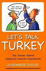 Let's Talk Turkey | Rosemarie Ostler |