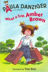 What a Trip, Amber Brown | Paula Danziger |