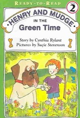 Henry and Mudge in the Green Time | Cynthia Rylant |