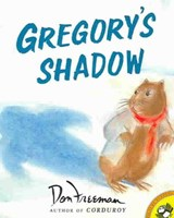 Gregory's Shadow | Don Freeman |