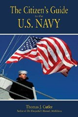 The Citizen's Guide to the U.S. Navy | Thomas J. Cutler |