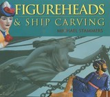 Figureheads & Ship Carving | Michael Stammers |