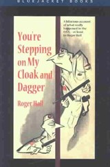You're Stepping on My Cloak and Dagger | Roger Hall |