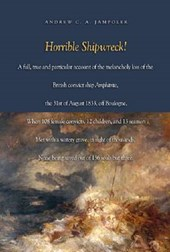 Horrible Shipwreck! | Andrew C. A. Jampoler |