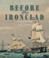 Before the Ironclad | David K. Brown |