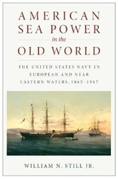 American Sea Power in the Old World